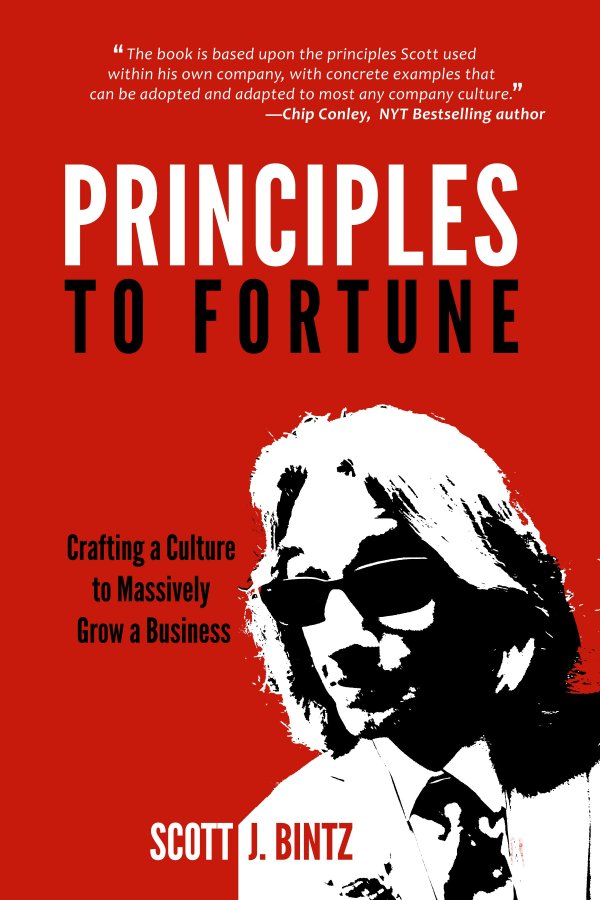 Principles To Fortune by Scott J. Bintz (Front Cover)