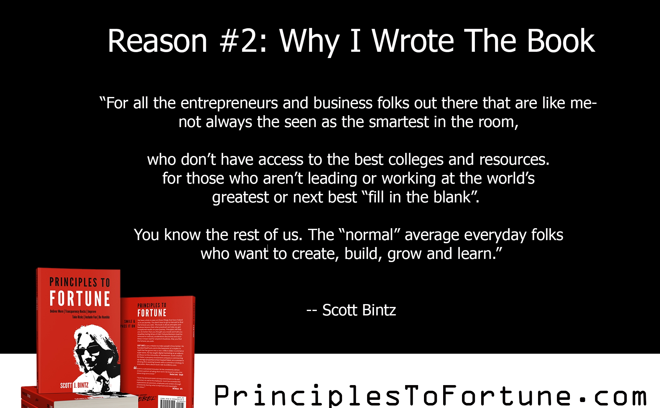 Reason 2: Why I Wrote The Book Principles To Fortune